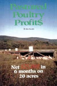 Pastured Poultry Profits ― The Stockman Grass Farmer
