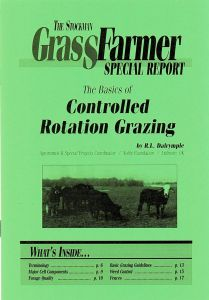 The Basics of Controlled Rotations Grazing - Special Report ― The Stockman Grass Farmer