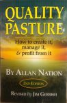 Quality Pasture 2nd edition by Allan Nation revised by Jim Gerrish