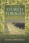 The Use of Stored Forages with Stocker and Grass-Finished Cattle by Anibal Pordomingo
